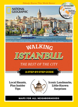 National Geographic Walking Istanbul by Tristan Rutherford and Kathryn Tomasetti