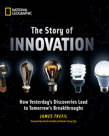 The Story of Innovation by James Trefil