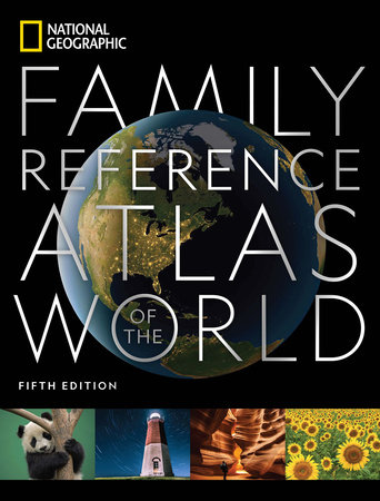 National Geographic Family Reference Atlas 5th Edition by National Geographic