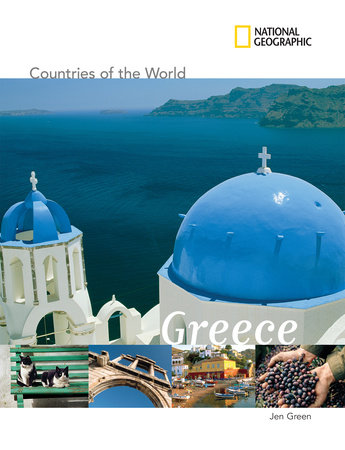 National Geographic Countries of the World: Greece by Jen Green