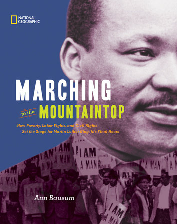 Marching to the Mountaintop by Ann Bausum