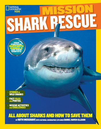 National Geographic Kids Mission: Shark Rescue by Ruth Musgrave