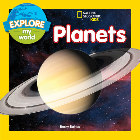 Explore My World Planets by Becky Baines