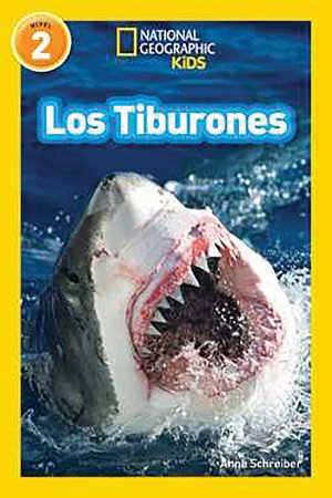 National Geographic Readers: Los Tiburones (Sharks) by Anne Schreiber