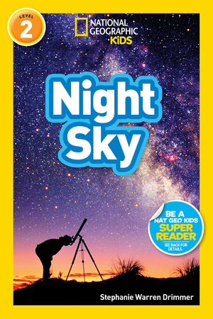 National Geographic Readers: Night Sky by Stephanie Warren Drimmer