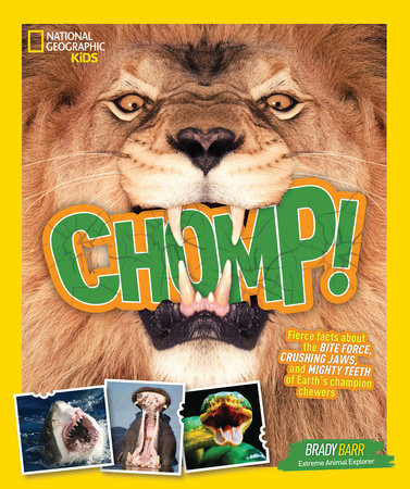 Chomp! by Brady Barr