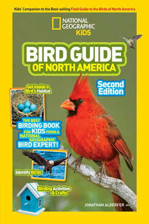 National Geographic Kids Bird Guide of North America, Second Edition by Jonathan Alderfer