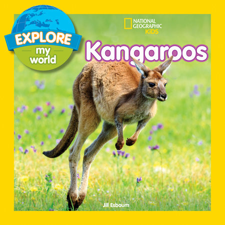 Explore My World: Kangaroos by Jill Esbaum