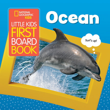 National Geographic Kids Little Kids First Board Book: Ocean by National Geographic Kids