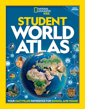 National Geographic Student World Atlas, 5th Edition by National Geographic, Kids