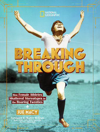 Breaking Through by Sue Macy