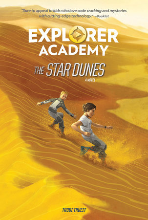 Explorer Academy: The Star Dunes (Book 4) by Trudi Trueit