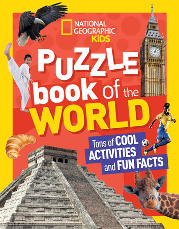 National Geographic Kids Puzzle Book of the World by National Geographic, Kids