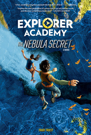 Explorer Academy: The Nebula Secret (Book 1) by Trudi Trueit