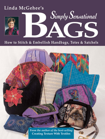 Simply Sensational Bags by Linda Mcgehee