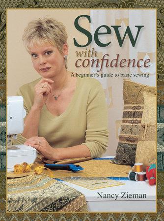 Sew with Confidence by Nancy Zieman