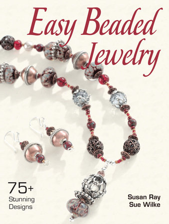 Easy Beaded Jewelry by Susan Ray