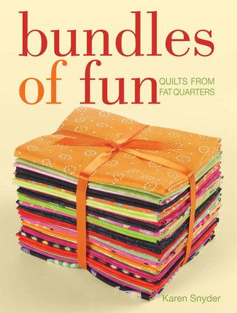 Bundles of Fun by Karen Snyder
