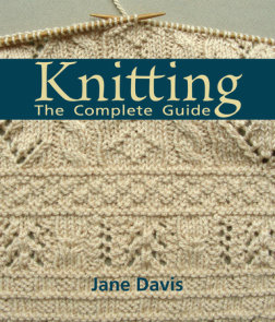 Knitting - The Complete Guide