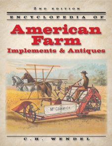 Encyclopedia of American Farm Implements & Antiques