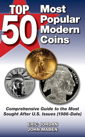 Top 50 Most Popular Modern Coins by Eric Jordan and John Maben