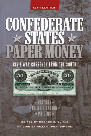 Confederate States Paper Money by