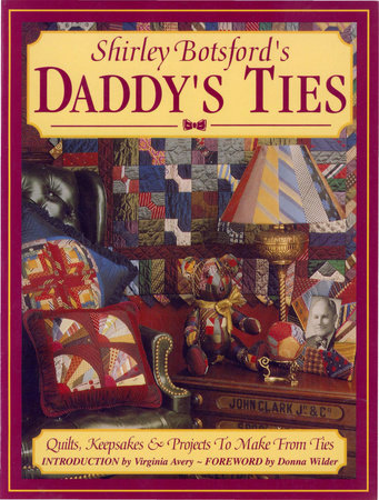 Daddy's Ties by Shirley Botsford