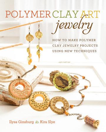 Polymer Clay Art Jewelry by Ilysa Ginsburg and Kira Slye