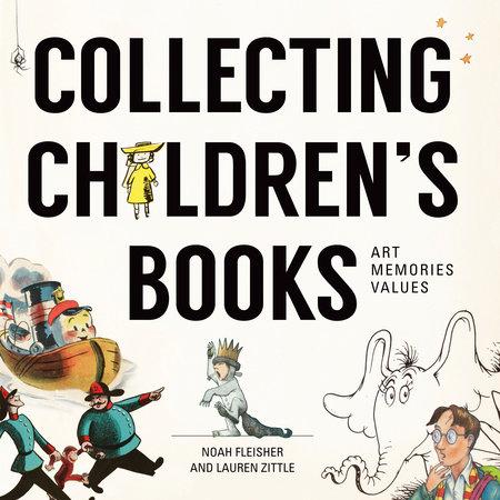 Collecting Children's Books by Noah Fleisher and Lauren Zittle
