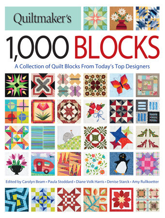 Quiltmaker's 1,000 Blocks by