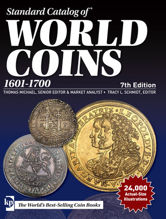 Standard Catalog of World Coins, 1601-1700 by