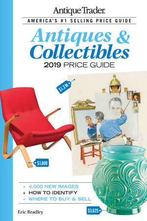 Antique Trader Antiques & Collectibles Price Guide 2019 by