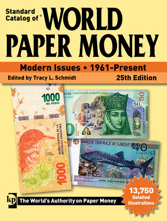 Standard Catalog of World Paper Money, Modern Issues, 1961-Present by Tracy L Schmidt