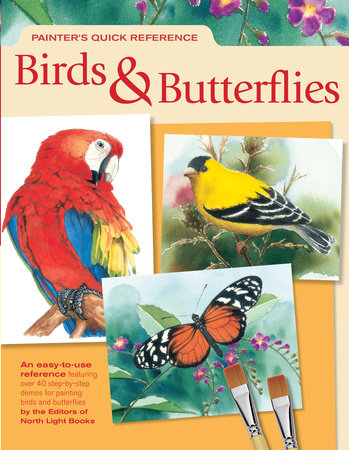 Painter's Quick Reference Birds & Butterflies by