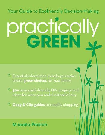 Practically Green by Micaela Preston