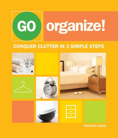 Go Organize by Marilyn Bohn