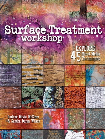 Surface Treatment Workshop by Darlene Olivia McElroy and Sandra Duran-Wilson