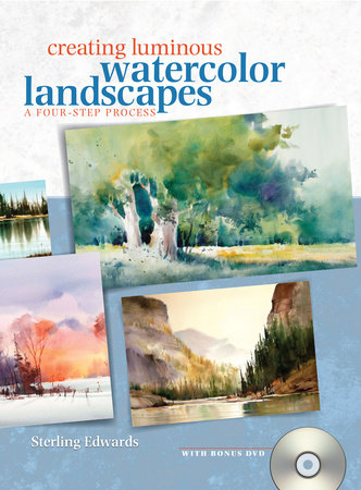 Creating Luminous Watercolor Landscapes by Sterling Edwards