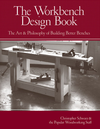 The Workbench Design Book by Christopher Schwarz
