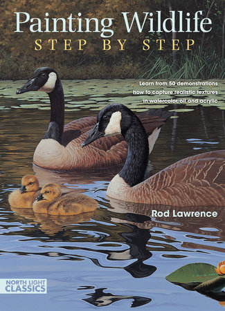 Painting Wildlife Step by Step by Rod Lawrence