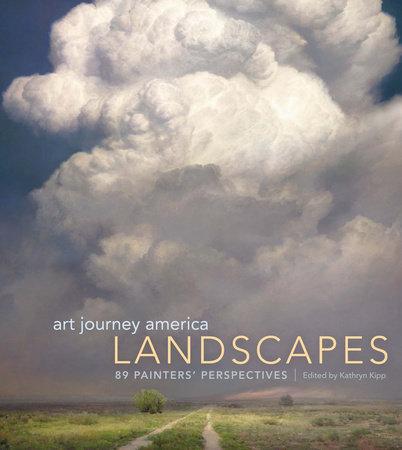Art Journey America Landscapes by Kathy Kipp