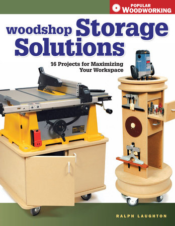Woodshop Storage Solutions by Ralph Laughton