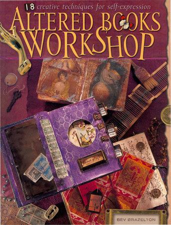 Altered Books Workshop by Bev Brazelton