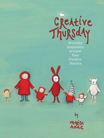 Creative Thursday by Marisa Anne Cummings
