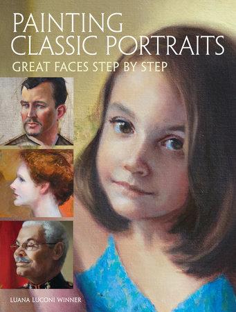 Painting Classic Portraits by Luana Luconi Winner