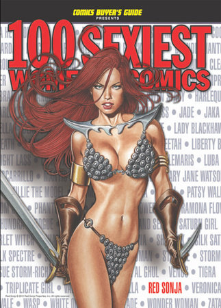 100 Sexiest Women in Comics by Brent Frankenhoff