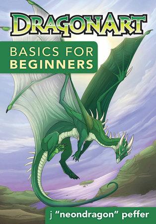 """DragonArt Basics for Beginners by Jessica Peffer """"Neondragon"""""""