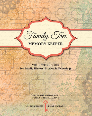 Family Tree Memory Keeper by Allison Dolan and Diane Haddad