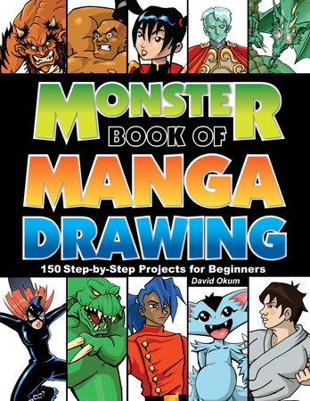 Monster Book of Manga Drawing by David Okum
