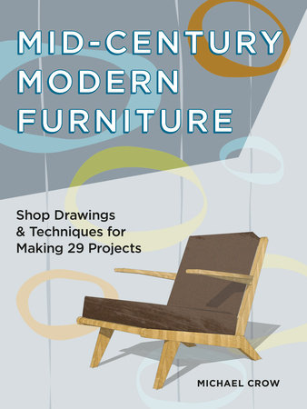 Mid-Century Modern Furniture by Michael Crow